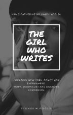 The Girl Who Writes. (Doctor Who Fanfiction) by icysocialitelodge