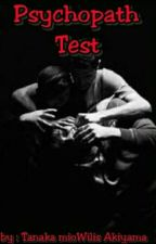 Psychopat Test by Alfikha_kyut-chan
