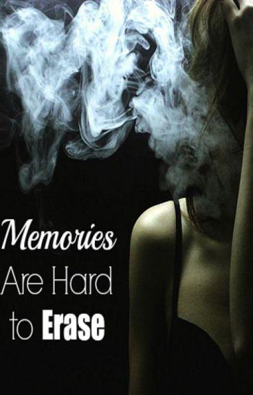 Memories are Hard to Erase