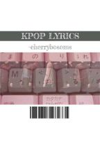 Kpop lyrics [OPEN 4 REQUESTS] by -cherrybossoms