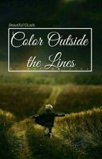 Color Outside The Lines || l.t. by zivacious