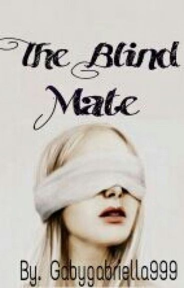 The Blind Mate