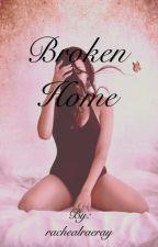 Broken Home by rachealraeray