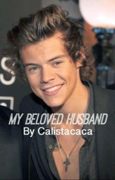 My beloved Husband. [COMPLETE]