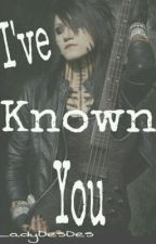 I've Known You (An Ashley Purdy Love Story) by LadyDesDes