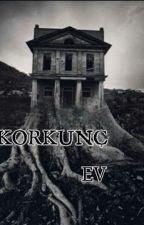 KORKUNÇ EV by melikekaya3