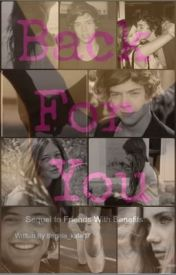 Back For You (HS fanfic  Sequel to FWB) by sophia_kate07