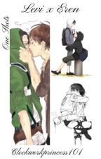 Levi x Eren One Shots by Clockworkprincess101