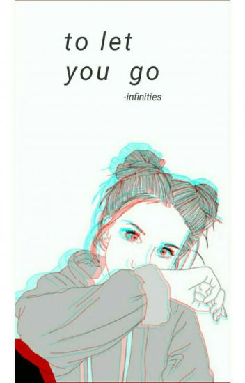 To Let You Go