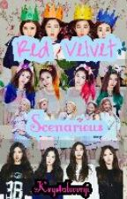 Red Velvet (레드벨벳) Scenarious [Temporary Close] by krystalsoonji