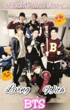 Living with BTS[ON-HOLD] by atikah13