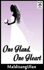 One Hand, One Heart [Escaner Legacy 3] by darlingdarlynf