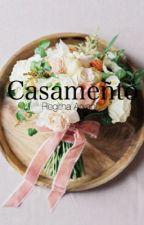 CASAMENTO by regxtha