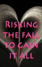 Risking the Fall to Gain it All by SD_Jacks