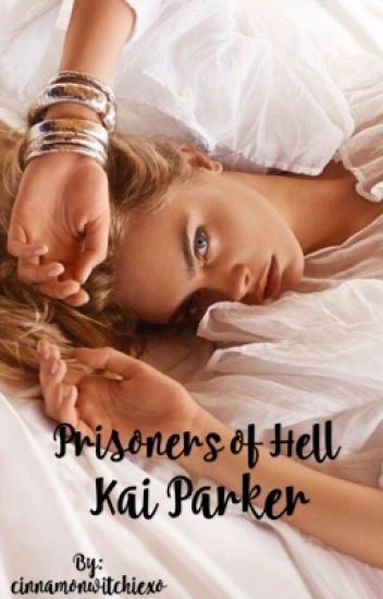 Prisoners of Hell | Kai Parker [Changing]