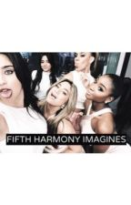 Fifth Harmony Imagines by hugmejauregui