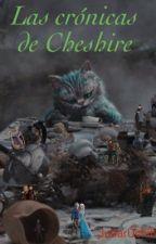 Las crónicas de Cheshire by JudarUchiha