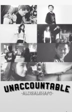 Unaccountable by nd-fdz