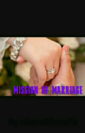 MISSION OF MARRIAGE