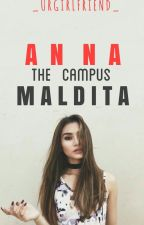 [ON-HOLD]Anna, the Campus Maldita  by BelovedZ