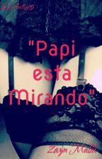 """""""Papi está Mirando"""" by Anthuluck15"""