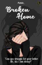 Broken Home by fztdv_