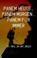 Panem heute Panem morgen Panem für immer by Real_Or_Not_Real21
