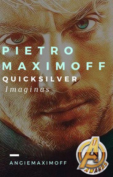 Imaginas |Pietro Maximoff/Quicksilver| (Editando)