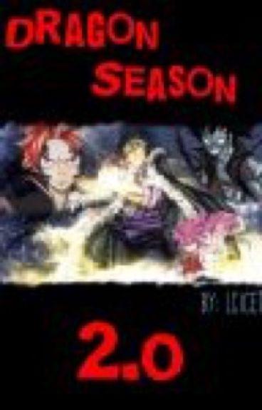Dragon Season 2.0