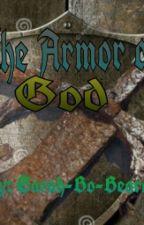The Armor of God by Sarah-Bo-Beara