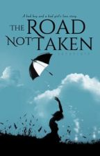 The Road not Taken (Montague Series #1) by yanahcute