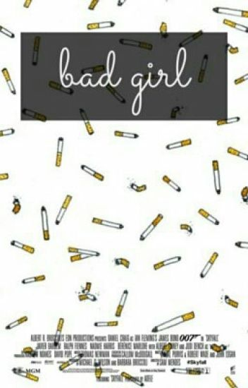 Bad girl (ff)