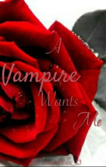 A Vampire Wants Me