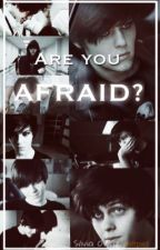 Are you afraid? -Dominik Santorski- by GoAfterYourDreams