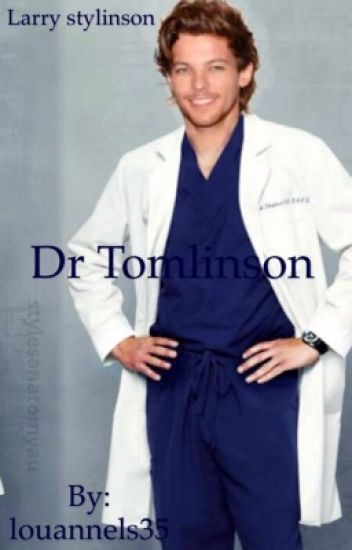 Dr Tomlinson [Larry Stylinson]