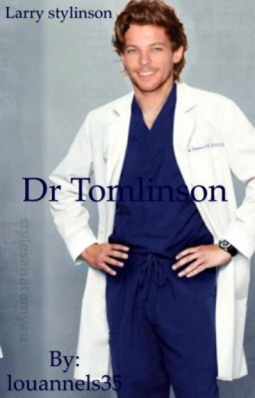 Dr Tomlinson [Larry Stylinson]