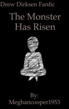 The monster has risen (Drew Dirksen fanfic) by ivy_vaxa_a