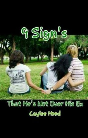 9 Signs He's Not Over His Ex!! - 2  He is still angry with her - Wattpad