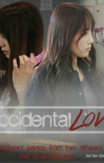 [TAENYFic] Accidental Love (completed)