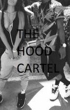 The Hood Cartel Part 1: The Beginning by Morgooo_18