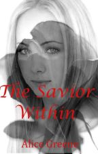 The Savior Within by AliceGreene87