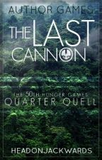 Author Games: The Last Cannon by HeadOnJackwards
