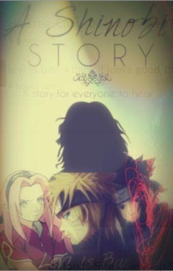 A Shinobi Story (Reader x Various)