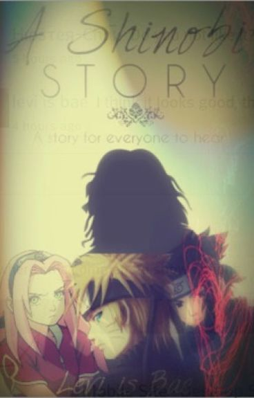 A Shinobi Story (Reader x Various)