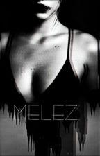 Melez KIZ (DÜZENLENİYOR) by Sila_Kirlangic