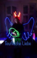 Teuflische Liebe (#Wattys2017) by Sweet_Little_Dreams