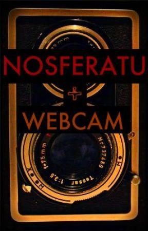 Nosferatu + Webcam by LuminaRockefeller