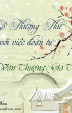 Công bộ Thượng thư đối mặt với việc đoạn tụ - Vân Thượng Gia Tử by phongvancac