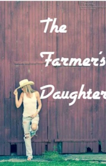 The Farmer's Daughter ((Book 1 Of The Daughter's Series))