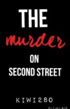 the murder on second Street by kiwi28o